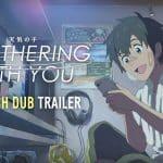 英語吹き替え版『天気の子(Weathering With You)』予告映像公開!